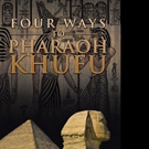 Alexander Marmer Releases 'Four Ways to Pharaoh Khufu'