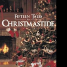 Alan Montgomery Launches FIFTEEN TALES FOR CHRISTMASTIDE