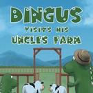 Paul Martin Pens DINGUS VISITS HIS UNCLE'S FARM