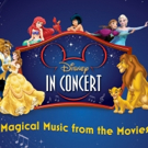 Audiciones para DISNEY IN CONCERT: Magical Music from the Movies