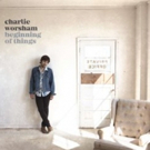 Charlie Worsham's New Album 'Beginning of Things' Out Today