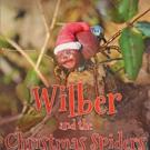 Karen Foster - Pippitt Pens WILBER AND THE CHRISTMAS SPIDER