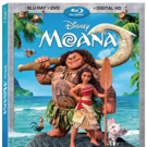 Walt Disney's MOANA Sails Home on Blu-ray/DVD Today