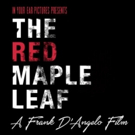 Frank D'Angelo's RED MAPLE LEAF Wins Another Best Picture Award