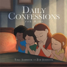 Mother and Daughter Release DAILY CONFESSIONS FOR KIDS