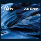 Israeli Pianist Ari Erev On Tour To Celebrate His New CD 'Flow'
