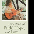 Dr. Kay Johnson-Gentile Shares MY WALK OF FAITH, HOPE, AND LOVE