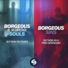 BORGEOUS Teams w Spinnin' for Release of 'Souls' and 'Sins' Today; Watch Videos!