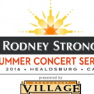 2016 Rodney Strong Summer Concert Series Lineup Announced
