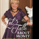 Janice Goldman Says LET'S TALK ABOUT MONEY in New Book
