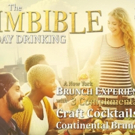 THE IMBIBLE Announces New Brunch Edition DAY DRINKING