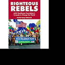 'Righteous Rebels' is Released