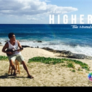 Lifestyle Network Premieres Official Music Video of Kolohe Kai's 'Higher'