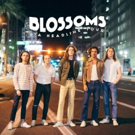 Blossoms Announce Additional Headlining Summer Tour Dates