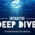 INTERACTIVE DEEP DIVE Story Laboratory Seeks Applications