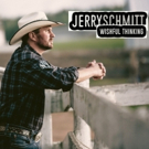 Country Singer Jerry Schmitt Releases WISHFUL THINKING Album