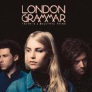 London Grammar Reveal New Track 'Oh Woman Oh Man'