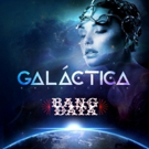 Bang Data Releases New Single 'Galactica' New Album Out This Summer