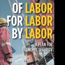 A. Kirk Best Releases OF LABOR, FOR LABOR, BY LABOR