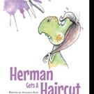 Anastacia Rene Releases HERMAN GETS A HAIRCUT