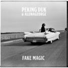 Peking Duk Releases Brand New Single & Video With Aluna George 'Fake Magic'
