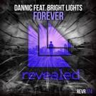 Dannic Reveals New Single 'Forever'