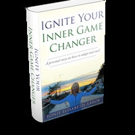 IGNITE YOUR INNER GAME CHANGER is Released