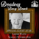 BROADWAY 'BOOZY' BRUNCH to Welcome MAC President Lennie Watts This Sunday
