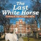 Alexander G. Belisle Releases THE LAST WHITE HORSE