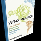 WE-COMMERCE Predicts Sharing Economy's Global Impact Will Disrupt Business Trends