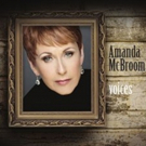 Golden Globe Winning Songwriter Amanda McBroom Duets With Vince Gill on New CD 'Voices'