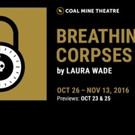 Coal Mine Theatre presents BREATHING CORPSES