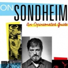 BWW Review: ON SONDHEIM: An Opinionated Guide