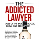 THE ADDICTED LAWYER is Released