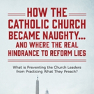 Jack Doherty Reveals HOW THE CATHOLIC CHURCH BECAME NAUGHTY....