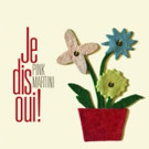 Pink Martini's New Album 'Je dis oui!' Out Now; U.S. Tour Dates Confirmed