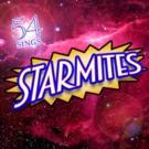 STARMITES Returns To NYC In 54 Below Concert Tonight