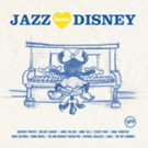 Classic Disney Songs Given Big Band Jazz Treatment on 'Jazz Loves Disney' Out Now
