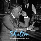 Richard Shelton's 'An Englishman In Love In LA' Out Now