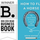 HOW TO FLY A HORSE Named 800-CEO-READ Business Book of the Year