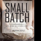 C. Andrew Doyle Announces SMALL BATCH