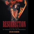 Brian Rankin Releases RESURRECTION
