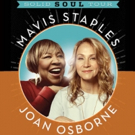 Mavis Staples and Joan Osborne Bring SOLID SOUL Tour to MPAC Tonight