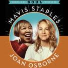 Mavis Staples and Joan Osborne Bring SOLID SOUL Tour to MPAC Tonight