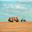 Brennan and Clark to Go On Tour in July and August