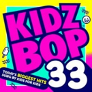 KIDZ BOP 33 Album Out Now