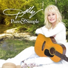 Dolly Parton & Sony Music Nashville Announce Joint Venture; New Album 'Pure & Simple' Out 8/19