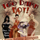 Ring in the New Year with a Burlesque Extravaganza at Penobscot Theatre Company