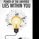 Pradipta Kumar Das Pens New Self-Help Book POWER OF THE UNIVERSE LIES WITHIN YOU