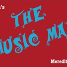 The School of Theatre at Florida State University Presents THE MUSIC MAN